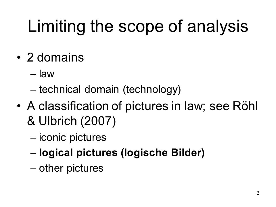 Limiting the scope of analysis