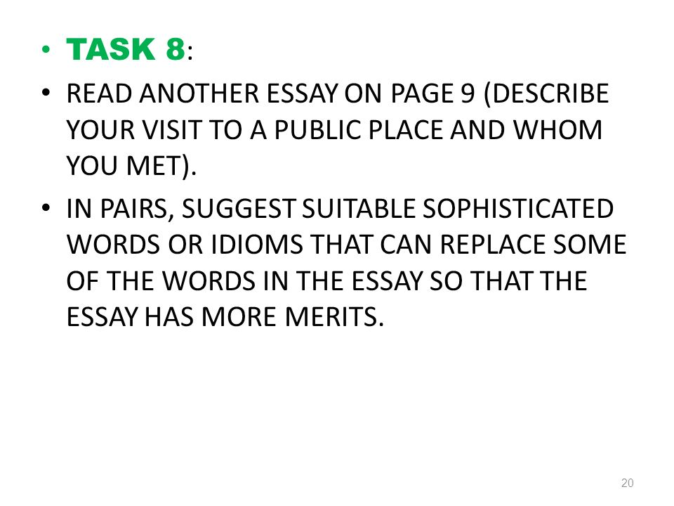essay describe a place you have visited Describe a place you have visited what is so interesting about this place my visit to.