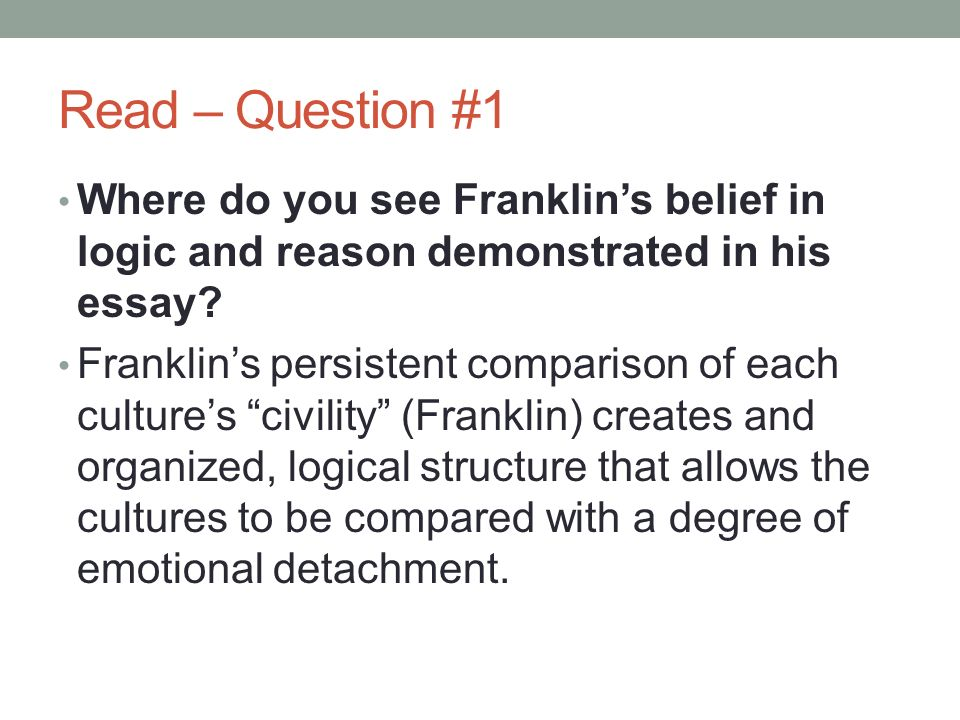 "notes concerning the savages"" ppt video online   question 1 where do you see franklin s belief in logic and reason demonstrated"