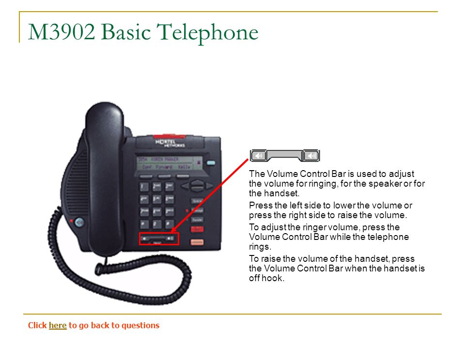 Volume Control Bar : M basic telephone this is the standard university of
