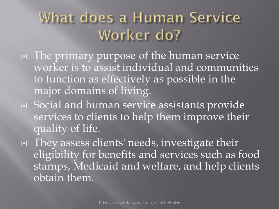 human service assistants
