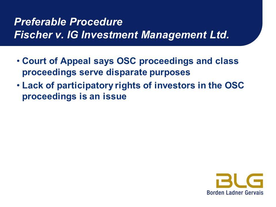 Preferable Procedure Fischer v. IG Investment Management Ltd.