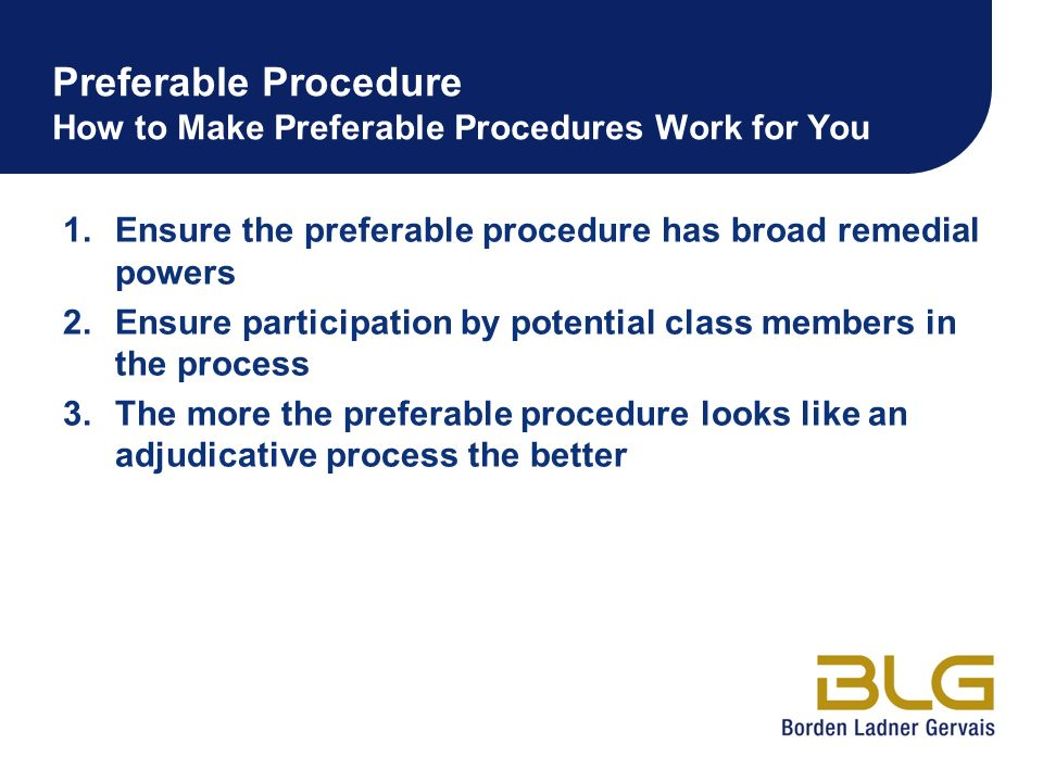 Preferable Procedure How to Make Preferable Procedures Work for You