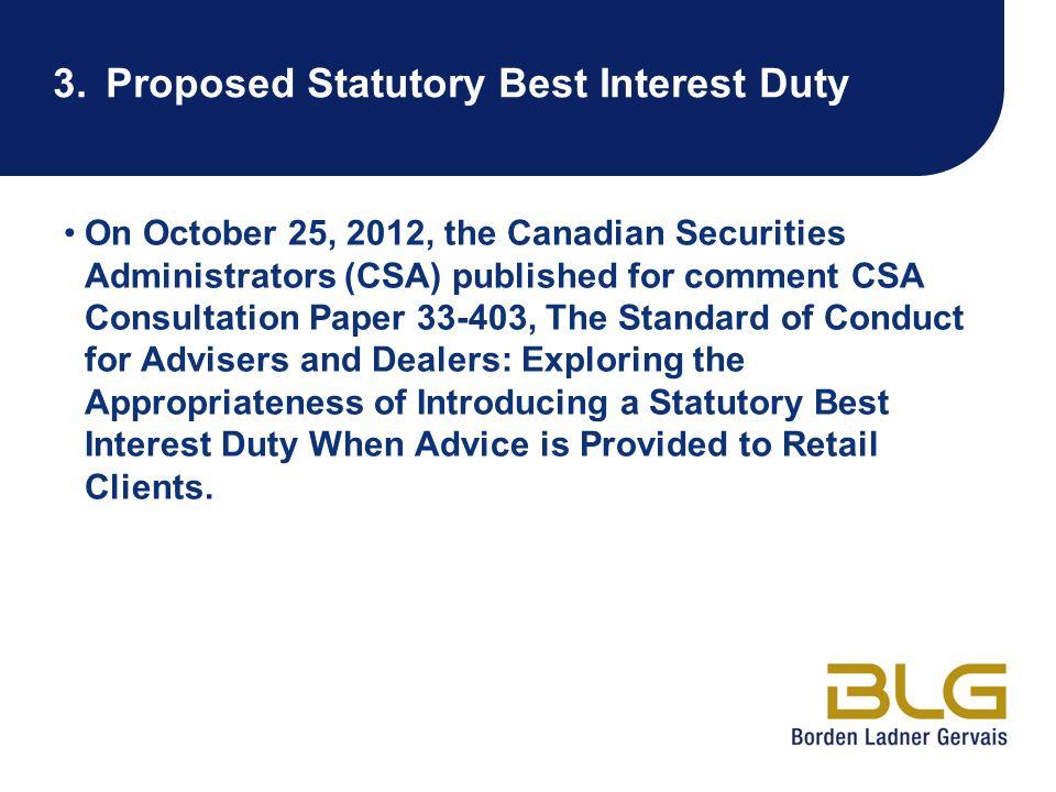 3. Proposed Statutory Best Interest Duty