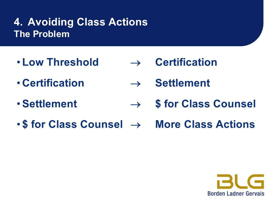 4. Avoiding Class Actions The Problem