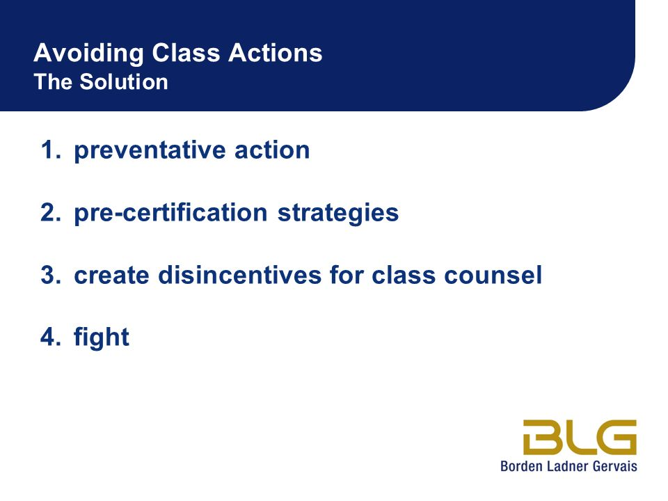 Avoiding Class Actions The Solution