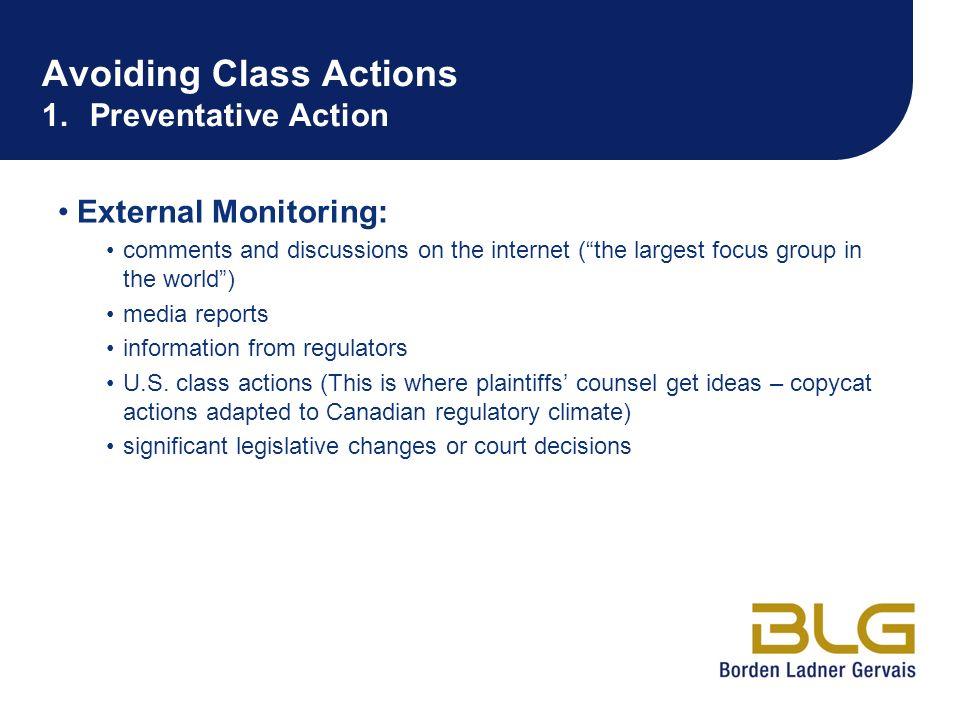 Avoiding Class Actions 1. Preventative Action