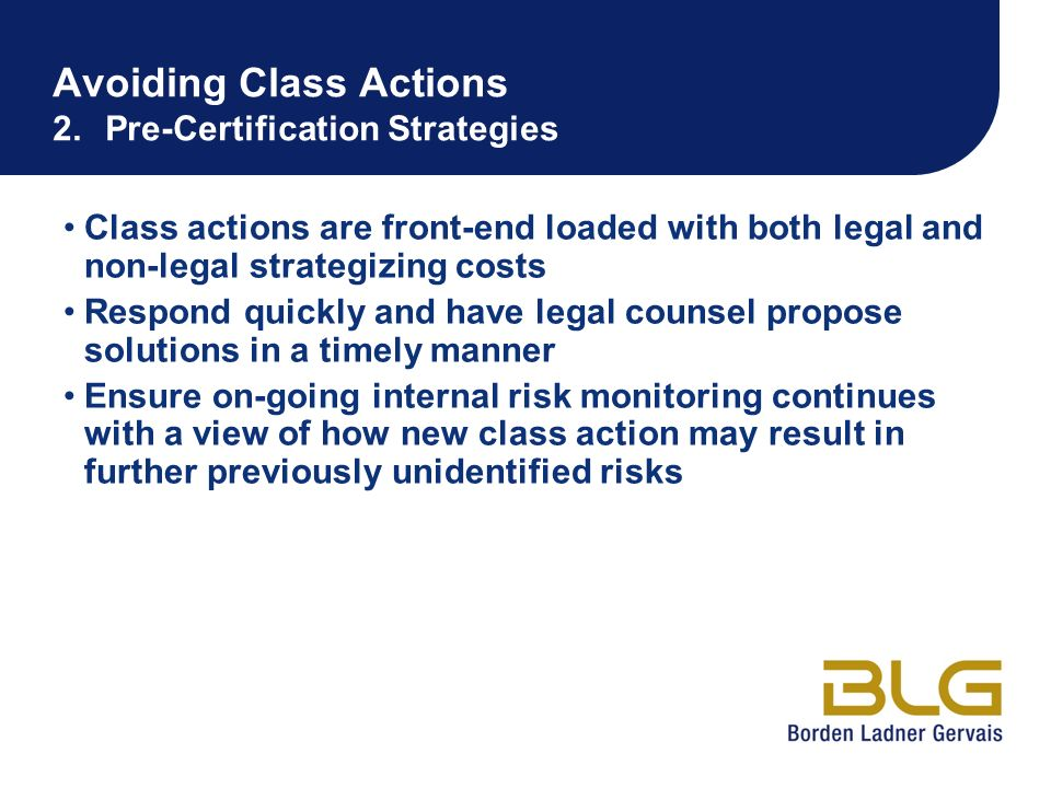 Avoiding Class Actions 2. Pre-Certification Strategies