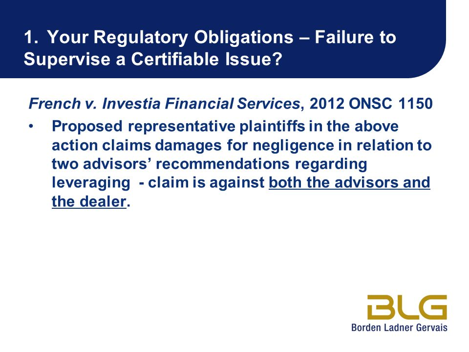 1. Your Regulatory Obligations – Failure to Supervise a Certifiable Issue