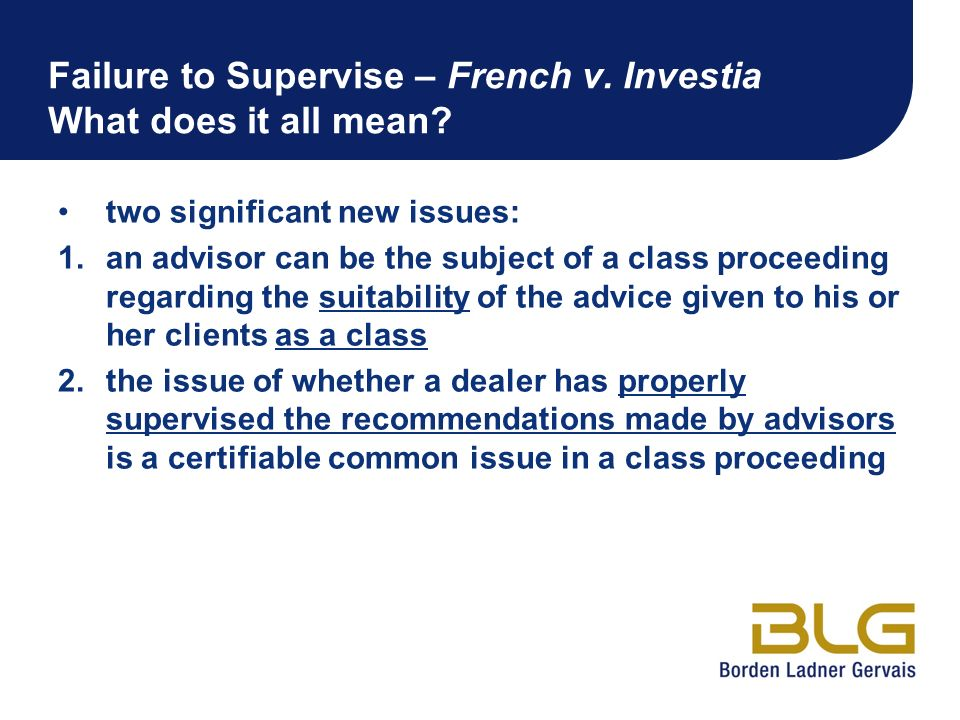 Failure to Supervise – French v. Investia What does it all mean