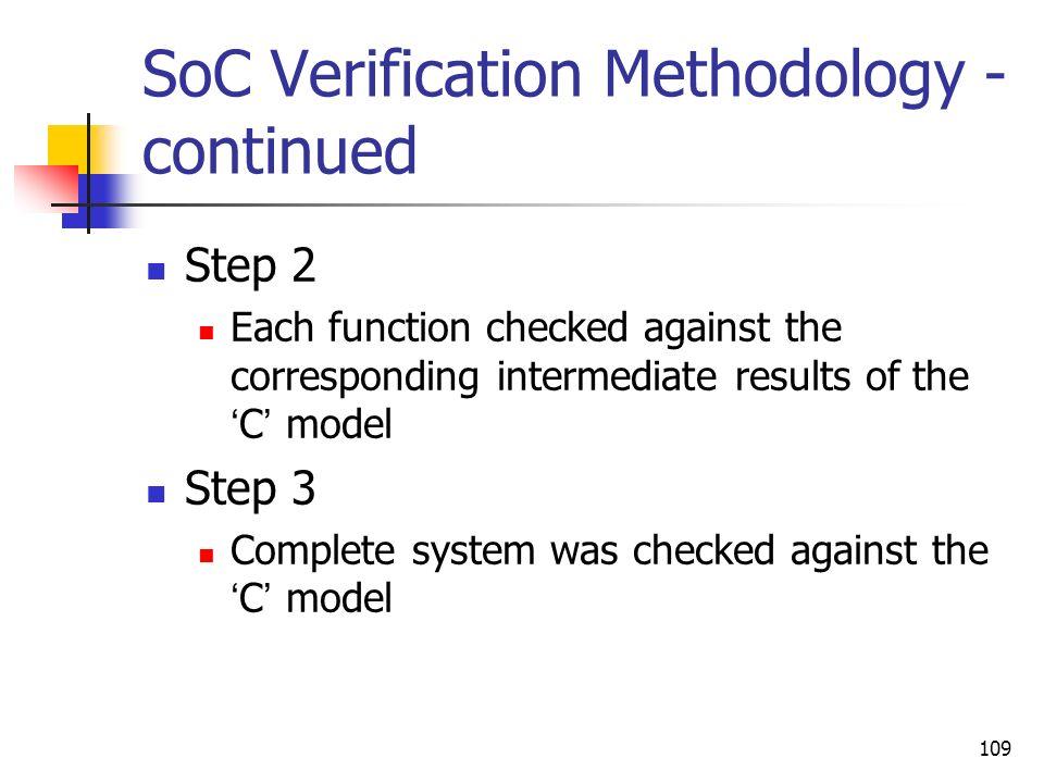 SoC Verification Methodology - continued
