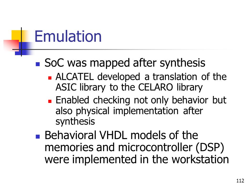 Emulation SoC was mapped after synthesis