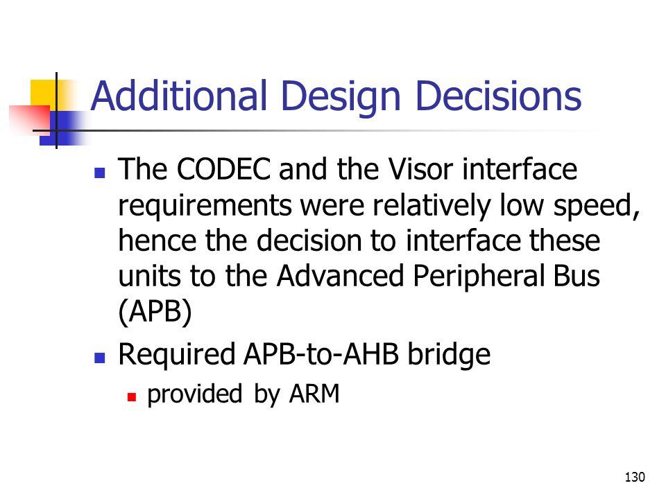 Additional Design Decisions