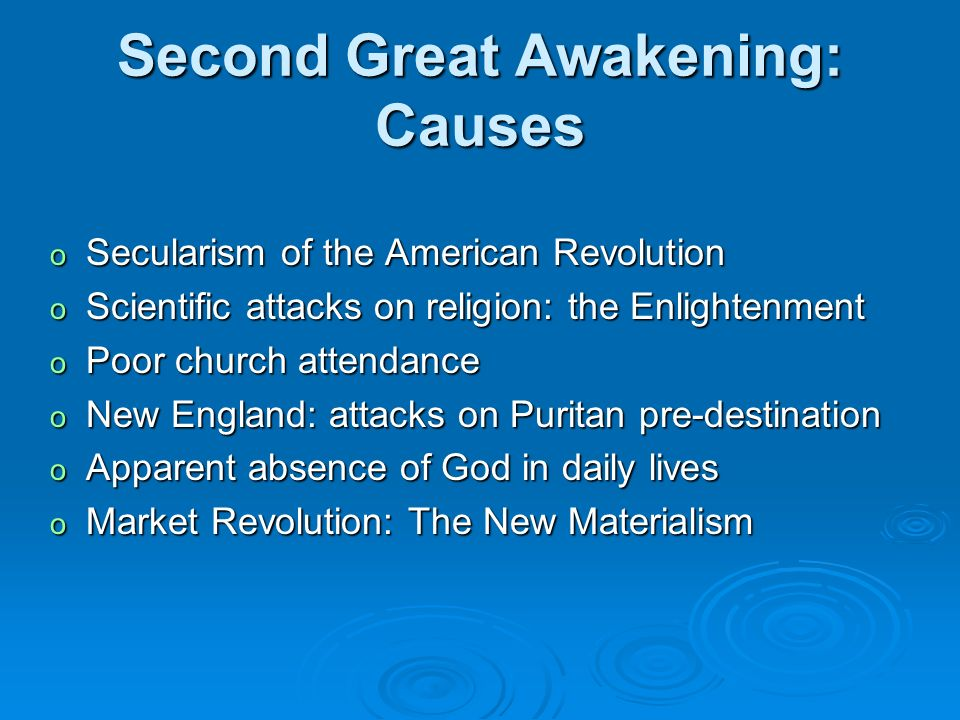 primary cause of second great awakening 7 enlightenment & great awakening  the second great awakening also reinvigorated the mainstream  what about the first amendment's primary author,.