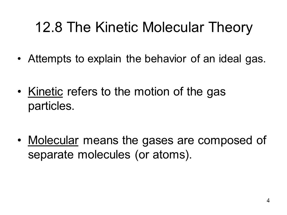 explain gas laws through kinetic molecular After reading through the question on an  • explain the tenets of kinetic molecular theory   .