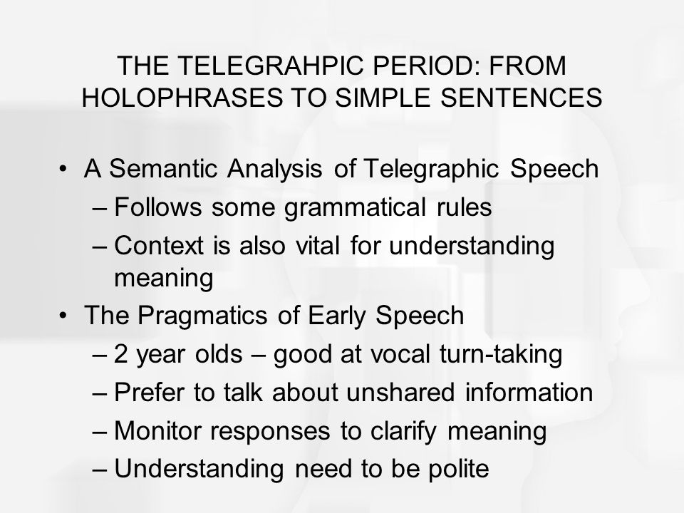 Definition Of Telegraphic Speech