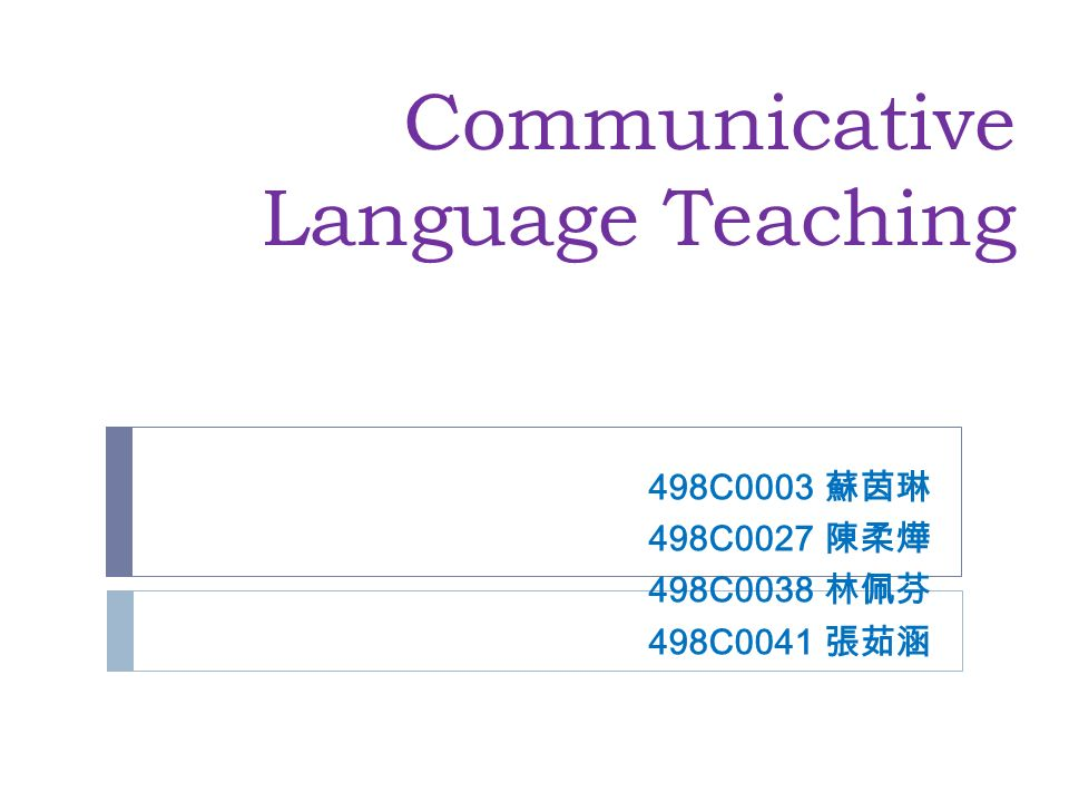 Communicative Language Teaching