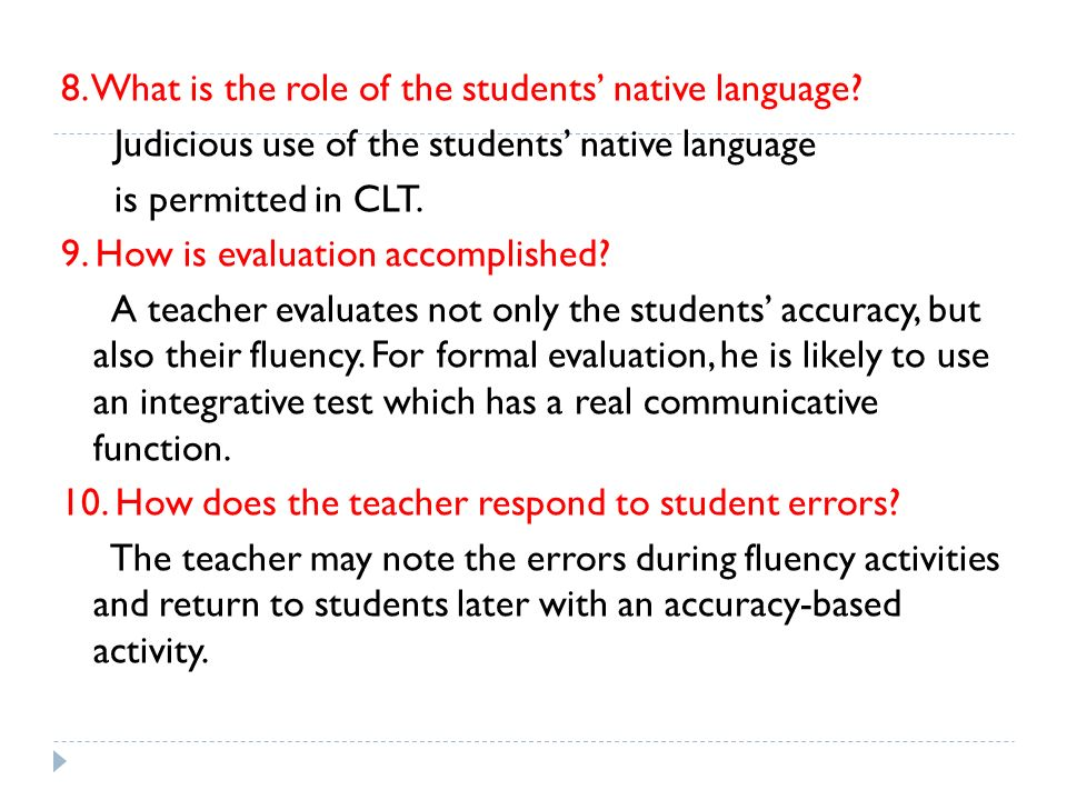 8. What is the role of the students' native language