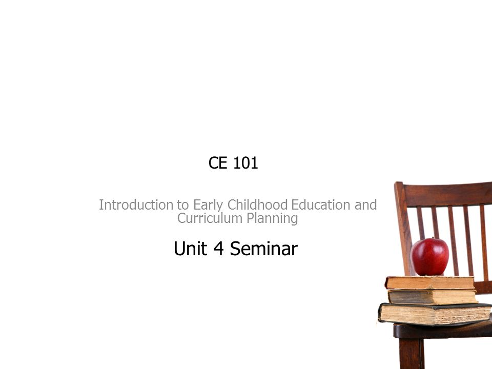 Ece 101 introduction to early childhood