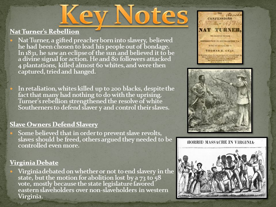 Key Notes Nat Turner's Rebellion