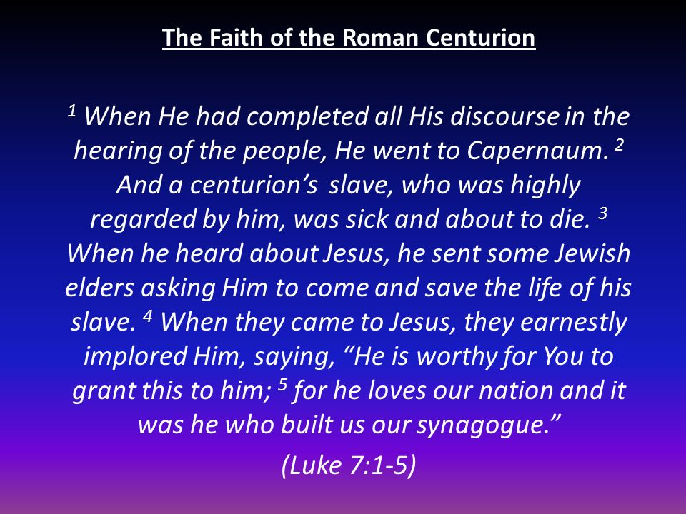 The Faith of the Roman Centurion