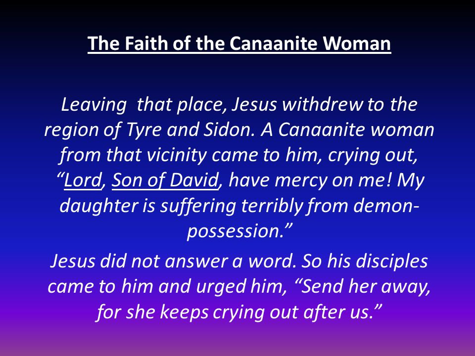 The Faith of the Canaanite Woman
