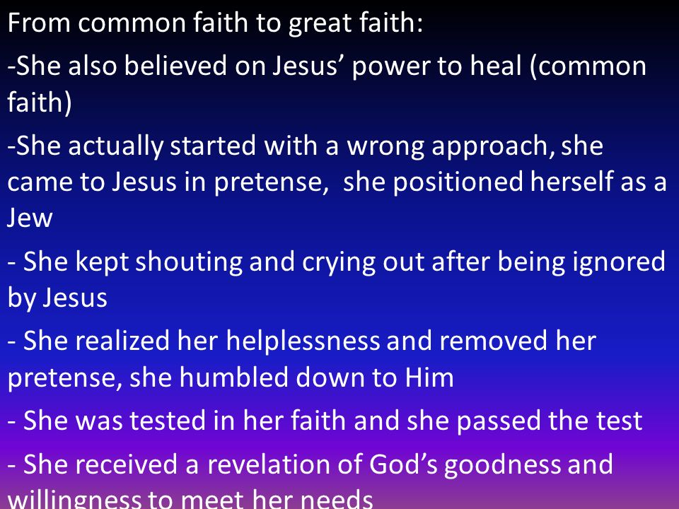 From common faith to great faith:
