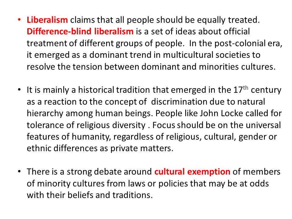 people should not be treated equally People who are inherently different in their nature should also then be treated differently and not equally there are many ways people are different to each other whether it be their traits, skills, personality, biology (race and gender), or any other way people are naturally different.