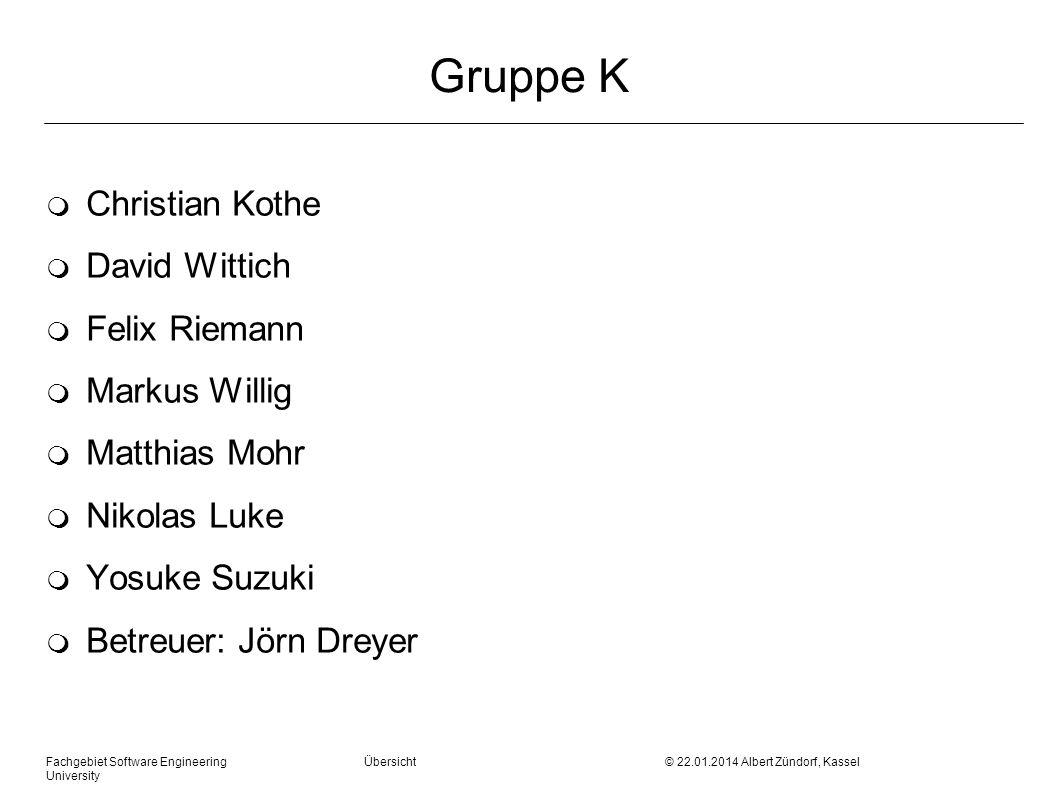 Gruppe K Christian Kothe David Wittich Felix Riemann Markus Willig