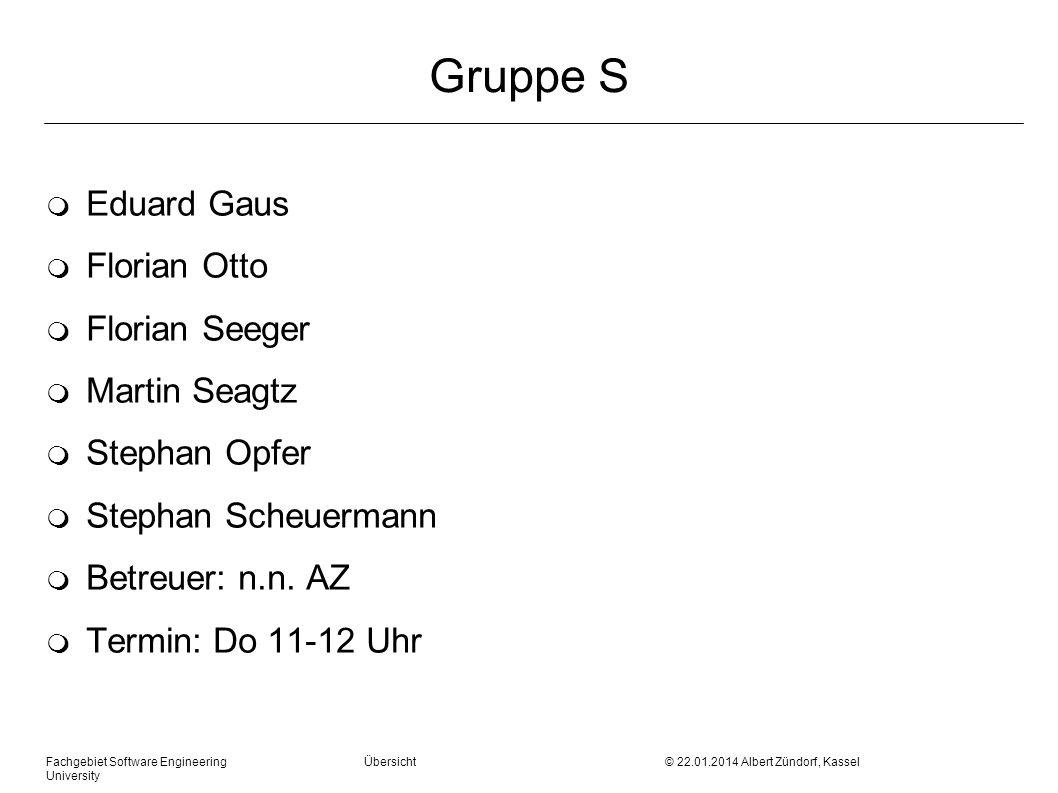 Gruppe S Eduard Gaus Florian Otto Florian Seeger Martin Seagtz