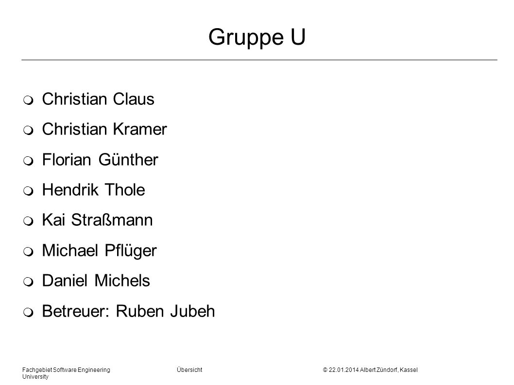 Gruppe U Christian Claus Christian Kramer Florian Günther