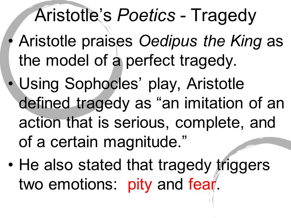 the predeterminated actions and oedipuss noble character in sophocles tragedy oedipus the king A tragedy is defined as a dramatic or literary work in which the principal character engages oedipus the king as a tragedy by sophocles actions convey an.