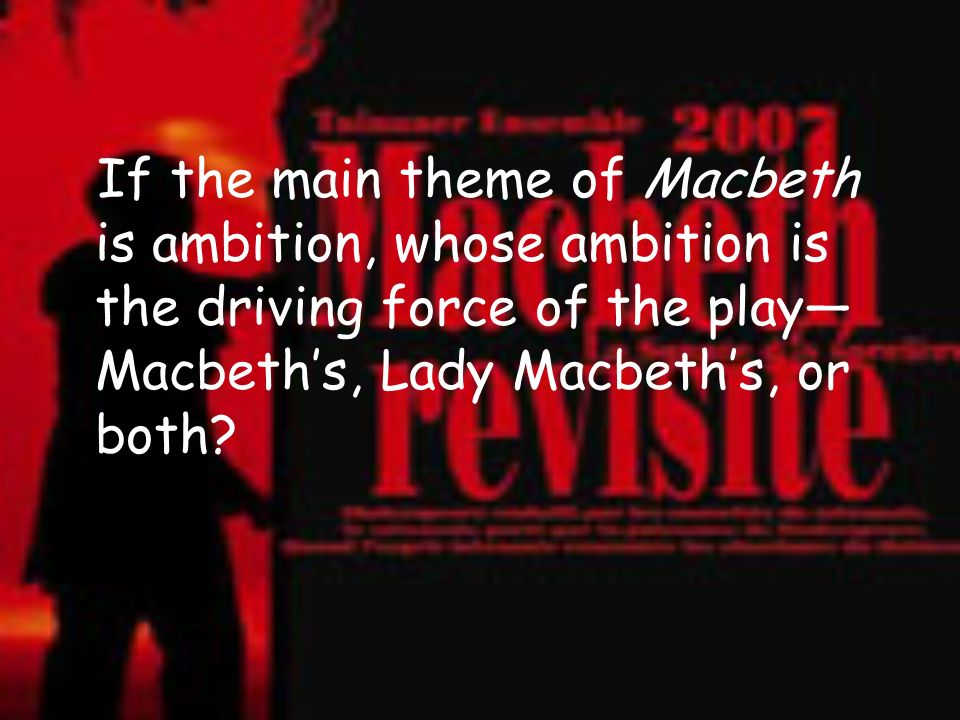 theme of ambition in macbeth essay How adequate is tragedy of ambition' as a description of macbeth tragedy of ambition' is a correct and adequate description of the play ambition is a major theme in macbeth and it provides the reasoning for the central deed and the results that follow, which eventually lead to macbeth's downfall.