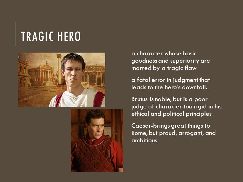 How is Brutus Presented as a Tragic Hero - GCSE