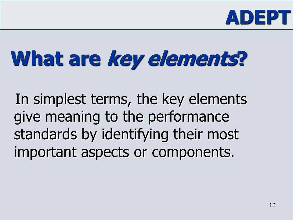 What are key elements