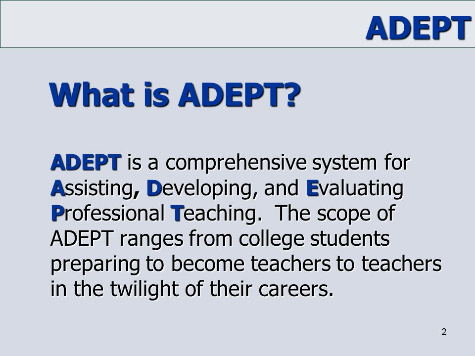 What is ADEPT