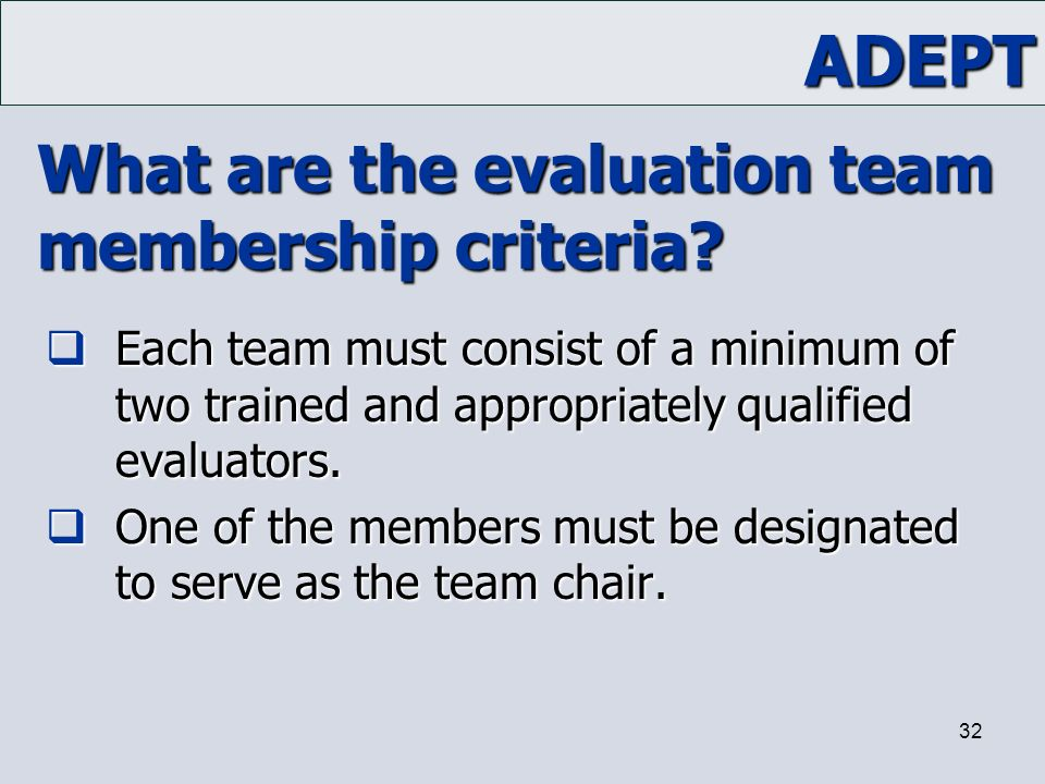 What are the evaluation team membership criteria