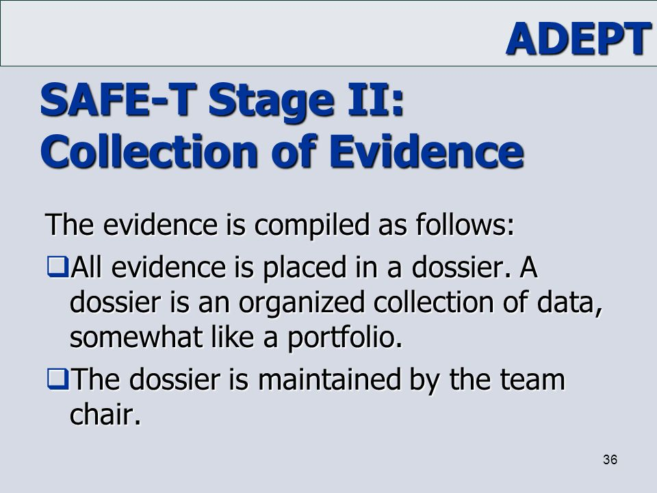 SAFE-T Stage II: Collection of Evidence