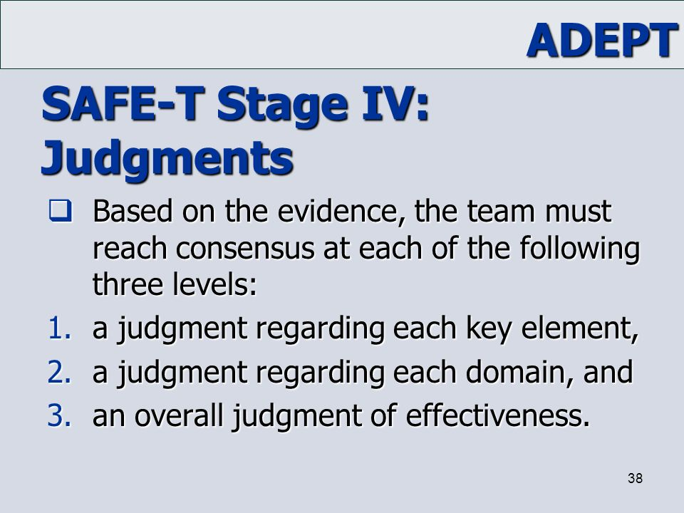 SAFE-T Stage IV: Judgments