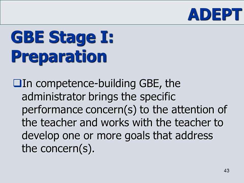 GBE Stage I: Preparation