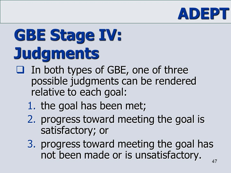 GBE Stage IV: Judgments