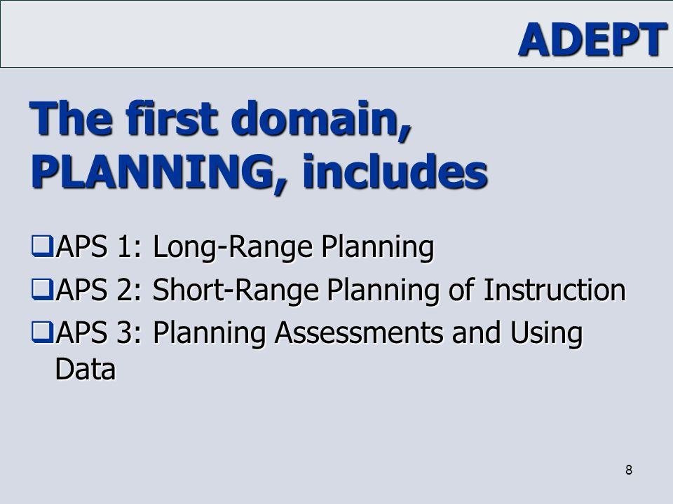 The first domain, PLANNING, includes