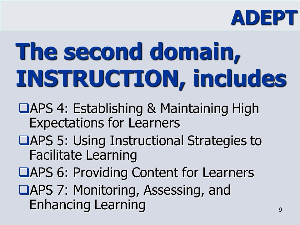 The second domain, INSTRUCTION, includes