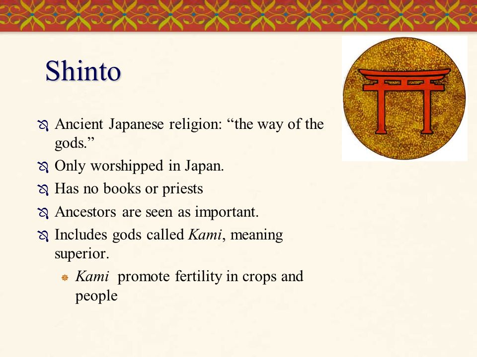 A description of shintoism which means the way of the gods
