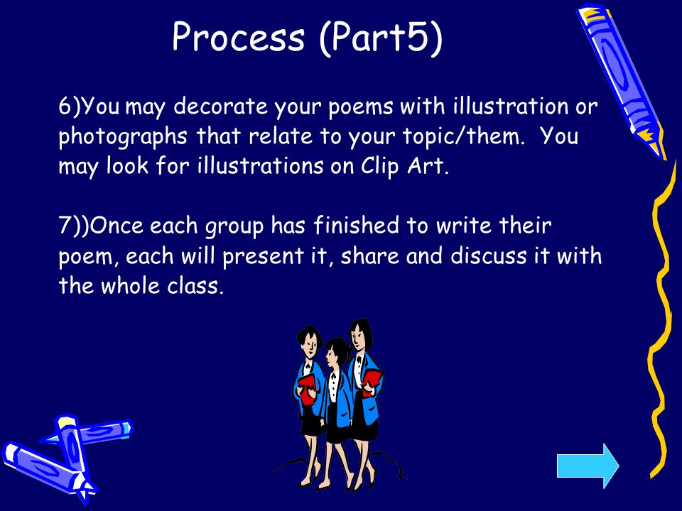 Process (Part5) 6)You may decorate your poems with illustration or