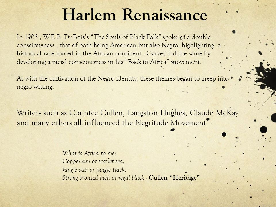 countee cullen double consciousness Identify points in countee cullen's poem heritage or another poem of the harlem renaissance in which you see evidence of the notion of double-consciousness.