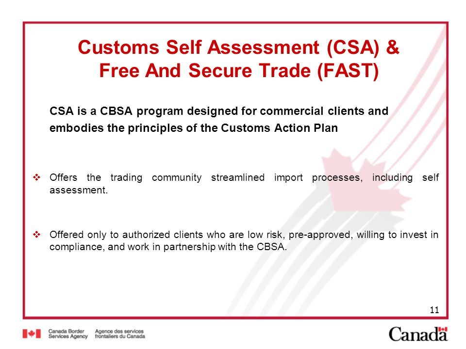 Customs Self Assessment (CSA) & Free And Secure Trade (FAST)