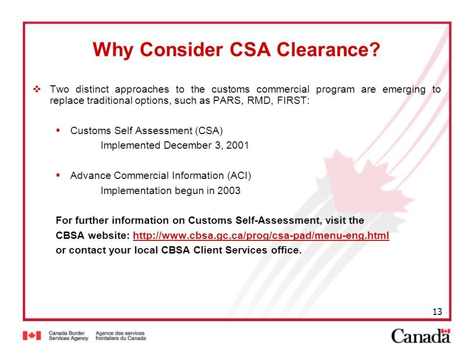 Why Consider CSA Clearance