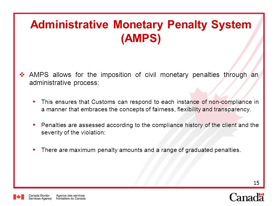 Administrative Monetary Penalty System (AMPS)