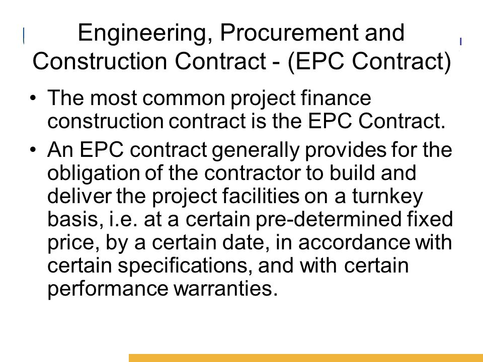 Credit appraisal and project finance module no 4 5 by mr for Fixed price construction contract